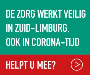 De zorg werkt veilig in Zuid-Limburg, ook in corona-tijd